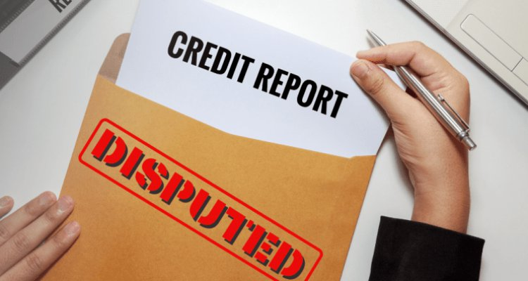 How To Dispute Credit Report